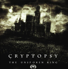 cryptopsy_the-unspokenking